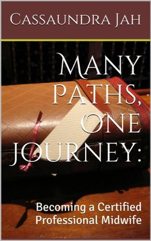 Many Paths, One Journey: Becoming a Certified Professional Midwife