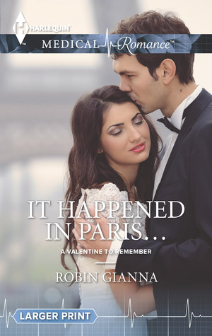 It Happened in Paris... (A Valentine to Remember #2)