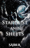 Stardust and Sheets by Saiber