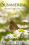 Summering: Poetry Under the Sun