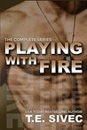 Playing With Fire: The Complete Series (Playing with Fire, #1-4)