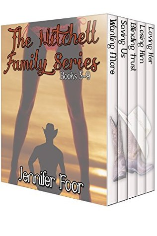 The Mitchell Family Series Box Set Part 2 By Jennifer Foor