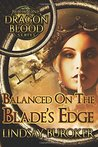 Balanced on the Blade's Edge by Lindsay Buroker