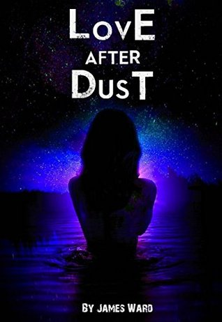 Love After Dust - James McLaughlin Ward