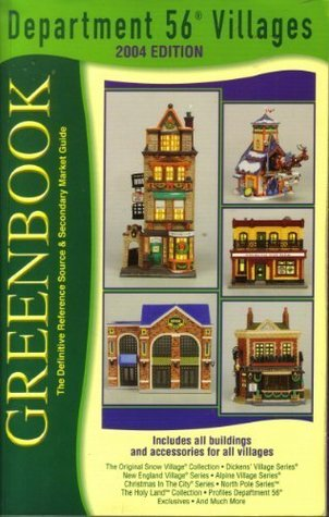 Greenbook Guide to Department 56 Villages, 2004 Edition