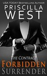 Forbidden Surrender - [The Contract] by Priscilla West