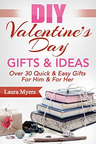 Diy valentines day gifts ideas over 30 quick easy gifts for 24516222 solutioingenieria Image collections