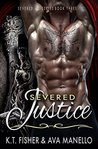 Severed Justice (Severed MC #3)