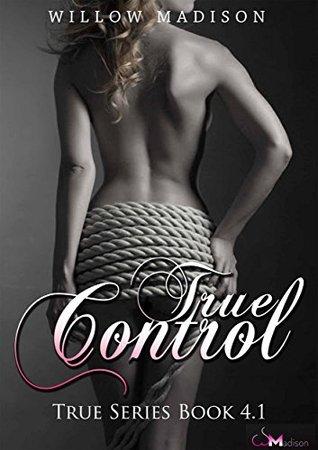 True Control (True, #4.1)