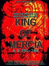 Essay on the Life and Institutions of Offa, King of Mercia, A.D. 755-794