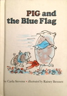 Pig and the Blue Flag