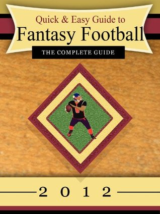Quick & Easy Guide to Fantasy Football