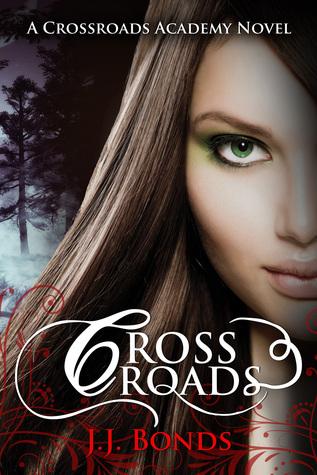 Crossroads(Crossroads Academy 1)
