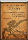 The Geography of Strabo (Volume I, II & III of 3): Literally Translated, with Notes