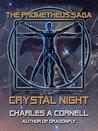 Crystal Night (The Prometheus Saga)