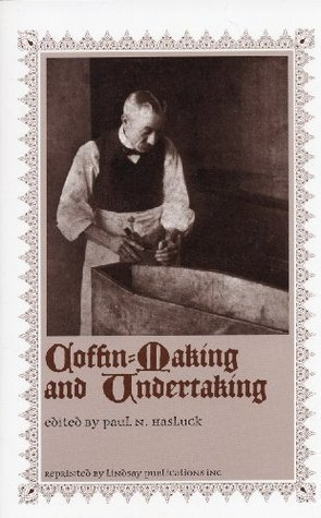 Coffin-Making and Undertaking