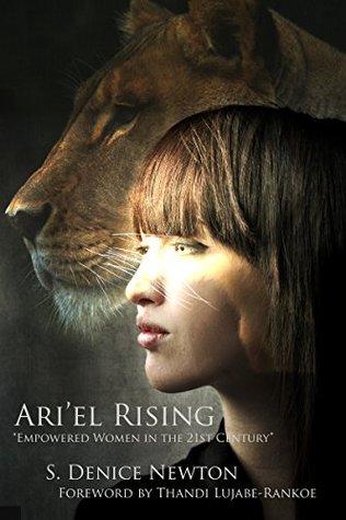 Ari'el Rising: 21st Century Empowered Women