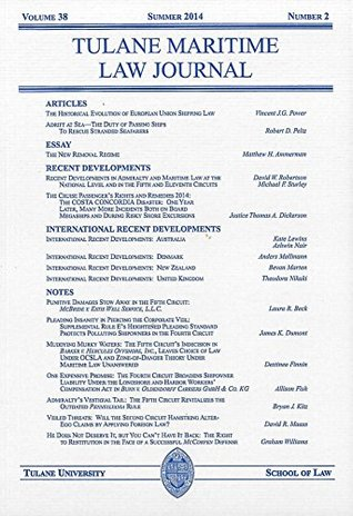 Tulane Maritime Law Journal, Volume 38, Number 2, Summer 2014