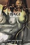 BAGI by Roy Vadil Aragon