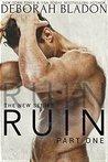 Ruin - Part One (Ruin, #1)