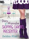 Diary of a Wannabe Shopping Channel Presenter