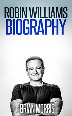 Robin Williams: Biography