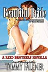 Beautiful Bride (The Reed Brothers, #5.6)