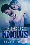 Nobody Knows (Razes Hell, #1)