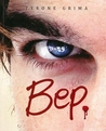 Bep by Tyrone Grima