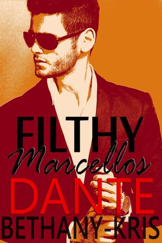 Dante (Filthy Marcellos #3)