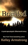 Branded by Kelley Armstrong