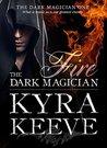 Fire (The Dark Magician, #1)