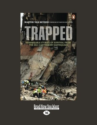 trapped-remarkable-stories-of-survival-from-the-2011-canterbury-earthquake