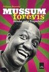 Mussum Forévis: Samba, mé e trapalhões
