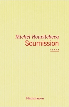 Soumission by Michel Houellebecq