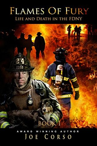 Life and Death in the FDNY (Flames Of Fury #1 )