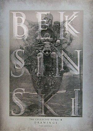 Beksinski: The Collected Works III: Drawings