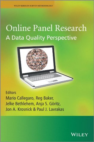 Online Panel Research: A Data Quality Perspective (Wiley Series in Survey Methodology)