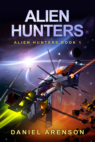 Alien Hunters by Daniel Arenson