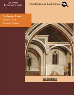 Barchester Towers Vol 1 of 2