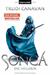 Sonea - Die Heilerin (Die Saga von Sonea, #2)
