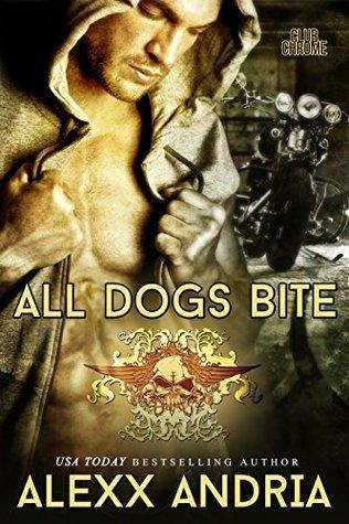All Dogs Bite (Club Chrome, #2)