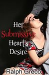 Her Submissive Hearts Desire