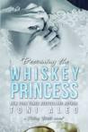 Becoming the Whiskey Princess by Toni Aleo