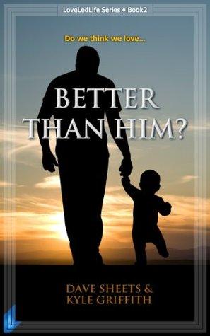 better-than-him-loveledlife-book-2