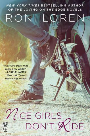 Nice Girls Don't Ride by Roni Loren thumbnail