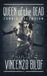 Queen of the Dead (Zombie Ascension #2)