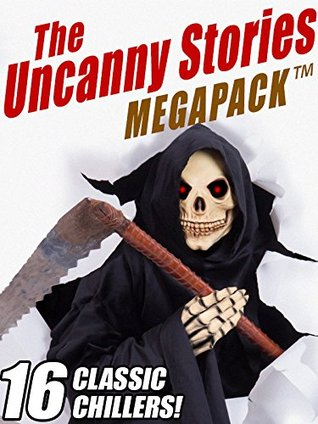 the-uncanny-stories-megapack-tm-16-classic-chillers