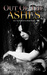 Out of the Ashes (Into the End, #3)