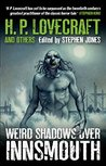 Weird Shadows Over Innsmouth by H.P. Lovecraft